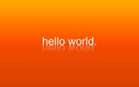 Обои оранжевый фон, привет, отражение, надпись, мир