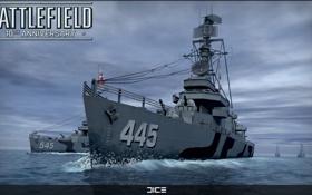 Обои корабли, эсминец, DICE, юбилей Battlefield, Battlefield 1942